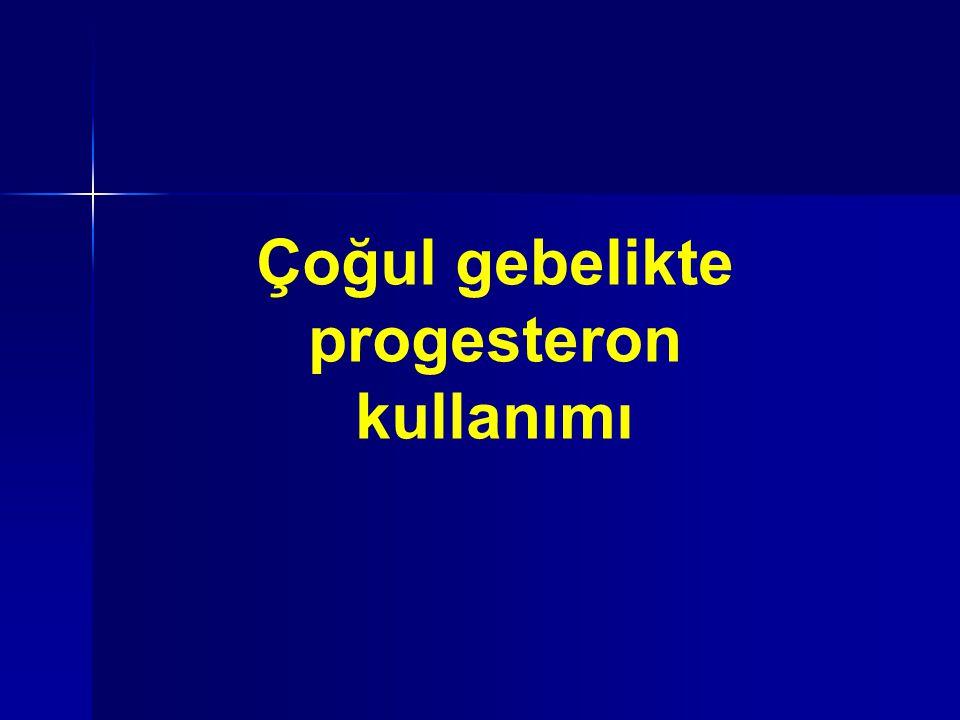 Çoğul gebelikte progesteron kullanımı