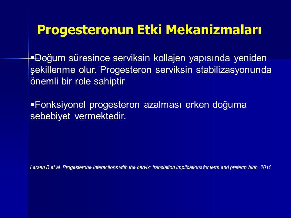  Progesteronun inflamatuar hücrelere etkisi sayesinde de doğum süreci etkilenmektedir.