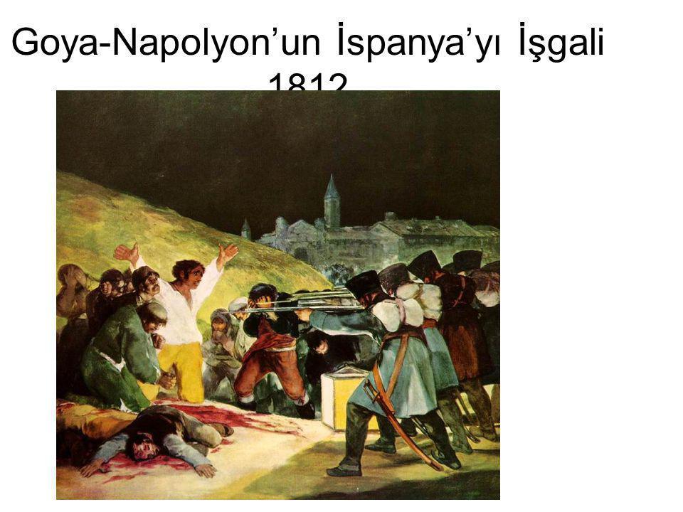 Goya-Napolyon'un İspanya'yı İşgali 1812