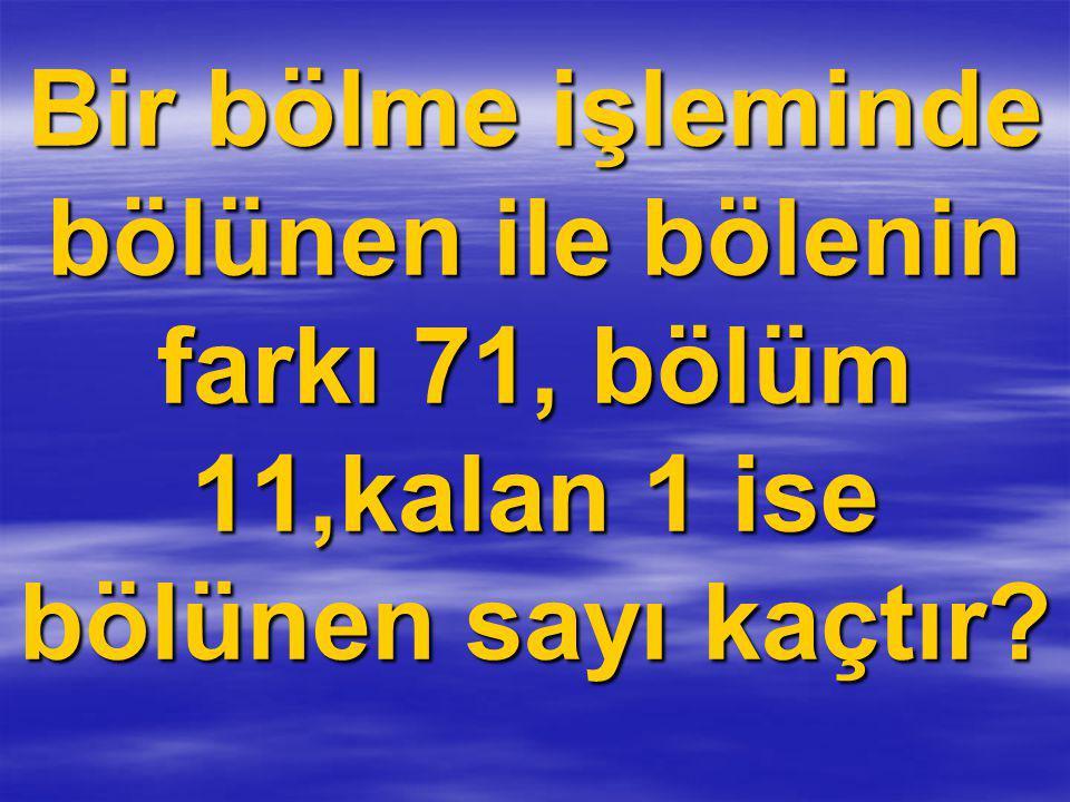 Bölünen ile bölenin farkından kalan çıkartılmalıdır.71-1=70 Bölümden kalan çıkartılır.