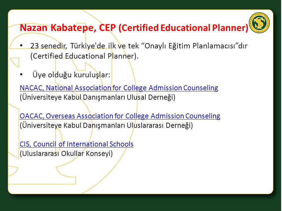 """Nazan Kabatepe, CEP (Certified Educational Planner) 23 senedir, Türkiye'de ilk ve tek """"Onaylı Eğitim Planlamacısı""""dır (Certified Educational Planner)."""