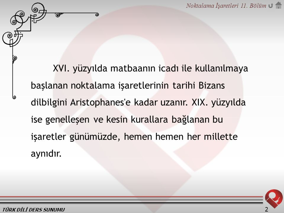TÜRK DİLİ DERS SUNUMU Noktalama İşaretleri 11.