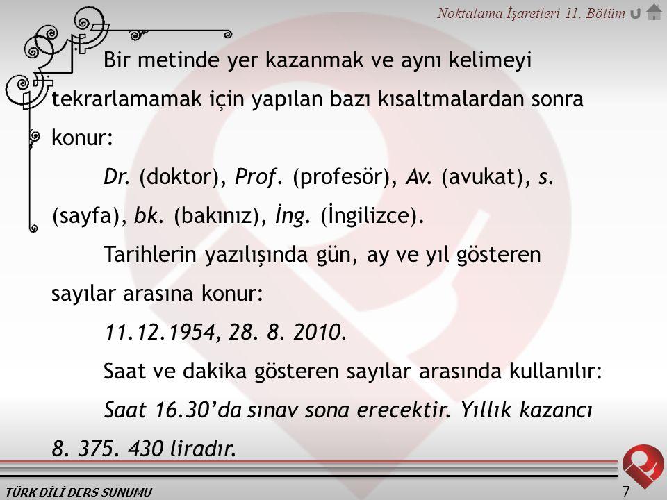 TÜRK DİLİ DERS SUNUMU Noktalama İşaretleri 11.Bölüm 48 uf!, ha!, be!, ay.