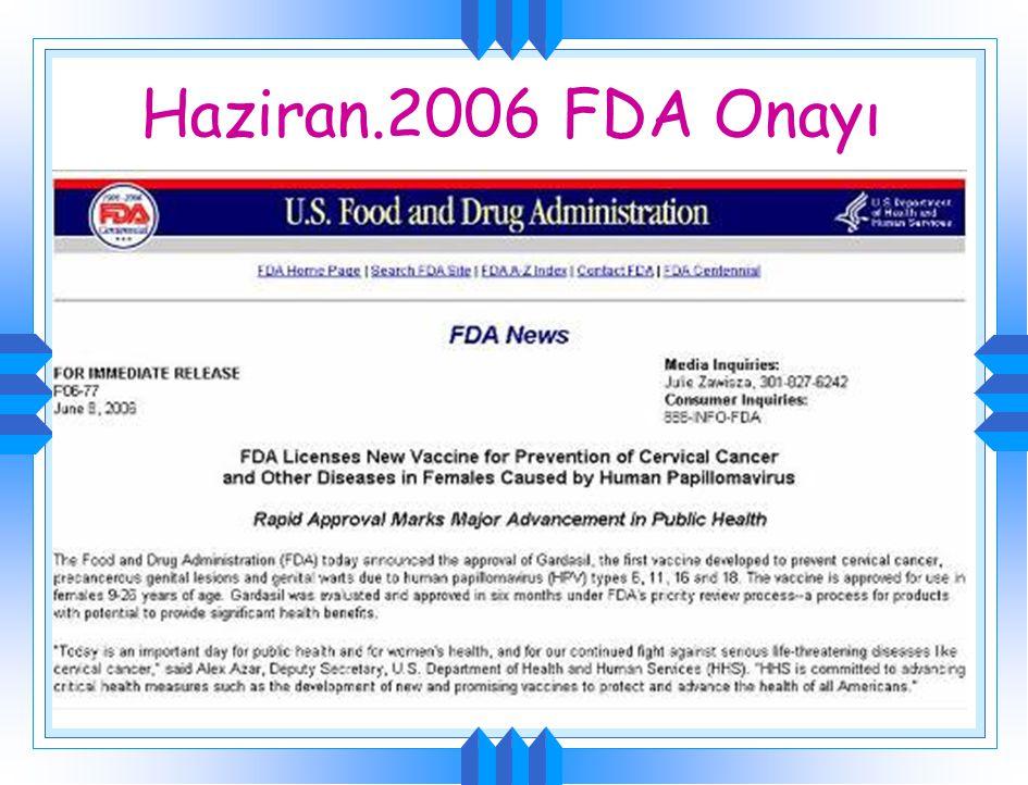 Haziran.2006 FDA Onayı