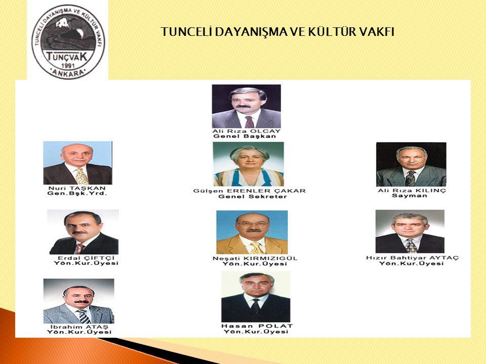 TUNCELİ DAYANIŞMA VE KÜLTÜR VAKFI VAKIF TOPLANTILARI Tunceli Dayanışma ve Kültür Vakfı 11.