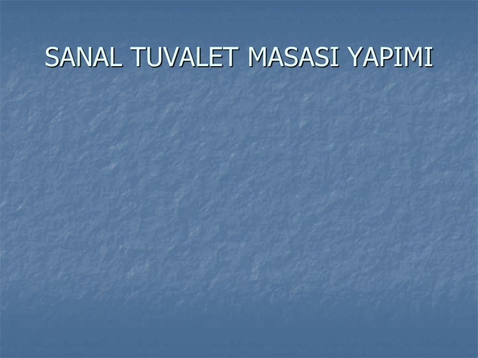 SANAL TUVALET MASASI YAPIMI