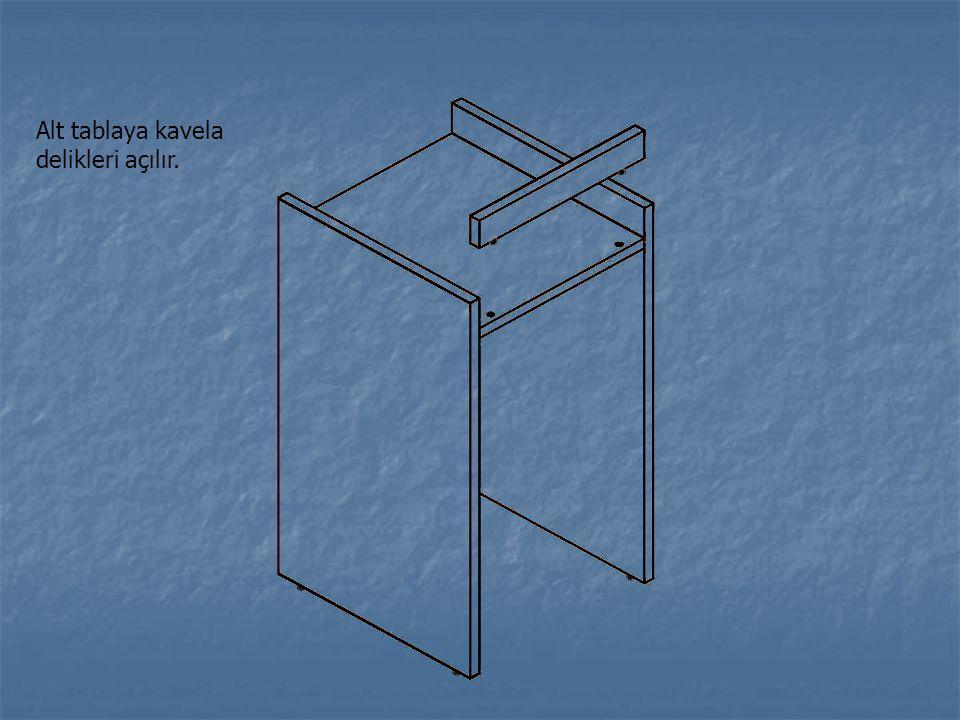 Alt tablaya kavela delikleri açılır.