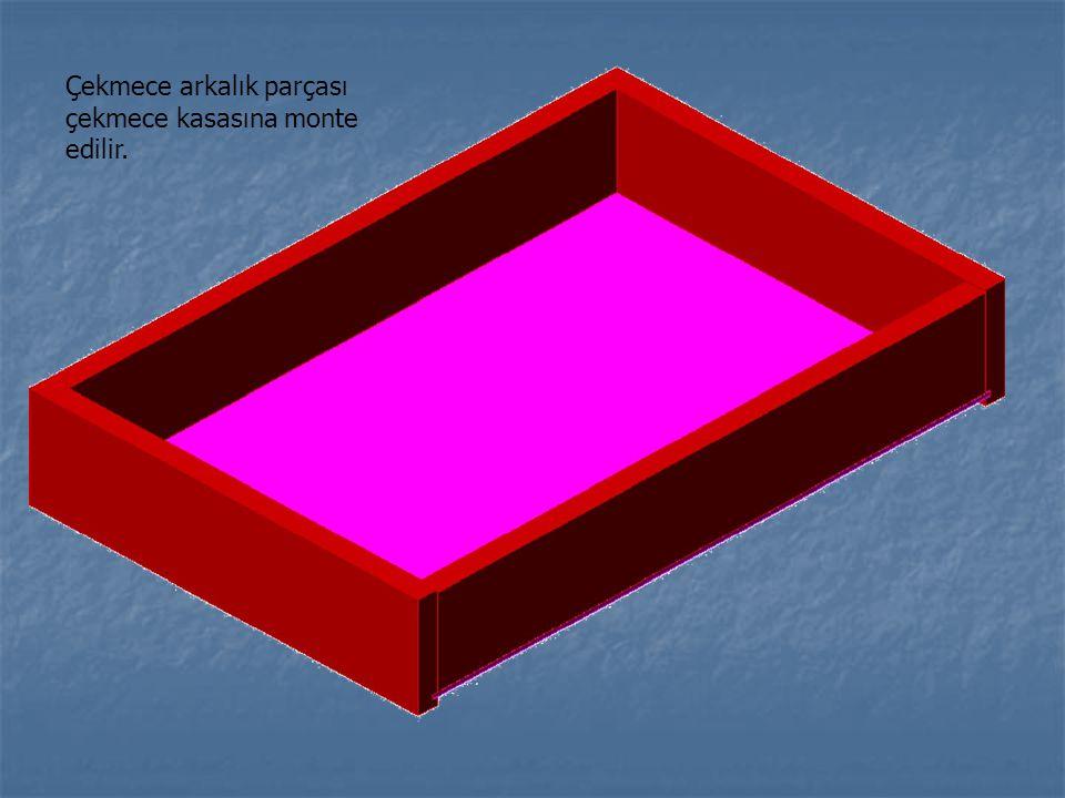 Çekmece arkalık parçası çekmece kasasına monte edilir.