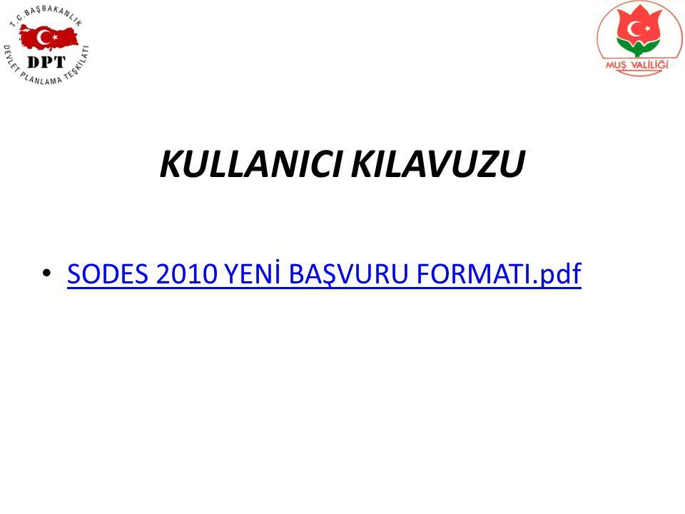 SODES 2010 YENİ BAŞVURU FORMATI.pdf KULLANICI KILAVUZU