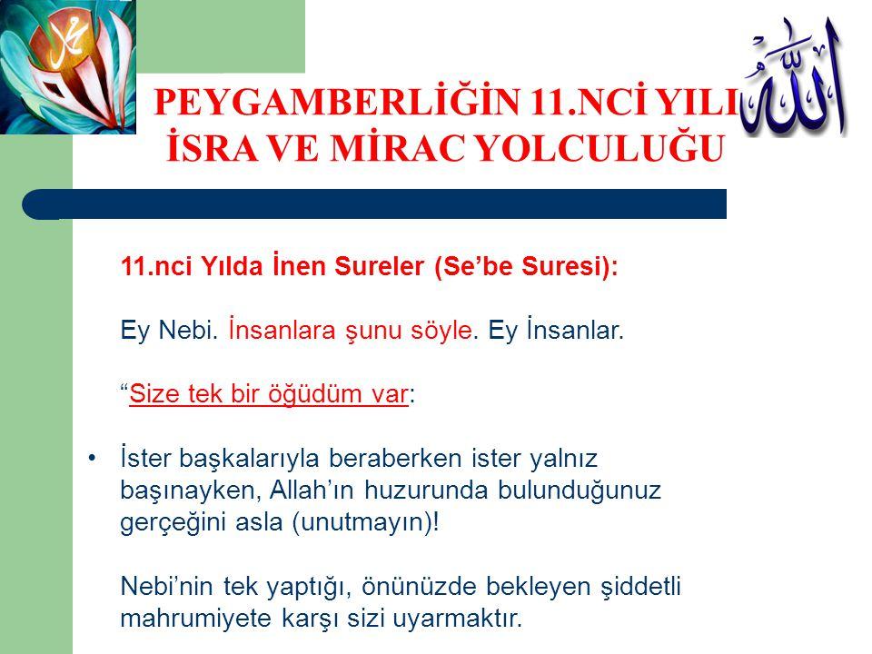 11.nci Yılda İnen Sureler (Se'be Suresi): Ey Nebi.