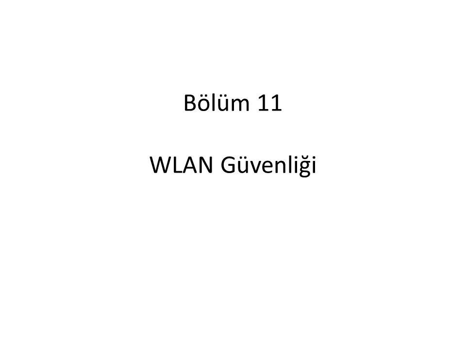 Bölüm 11 WLAN Güvenliği