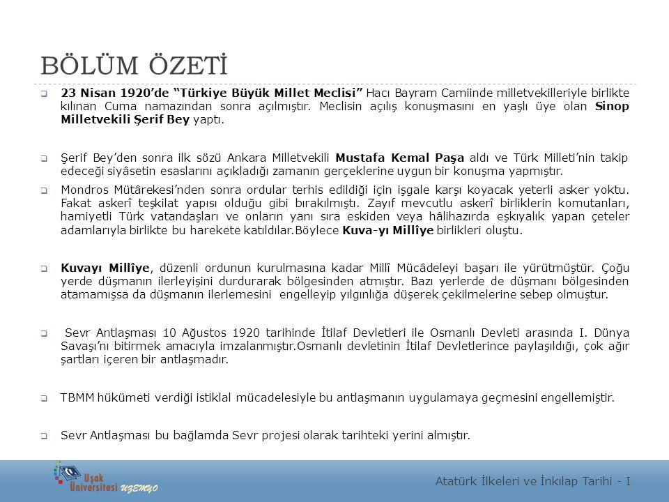 """BÖLÜM ÖZETİ  23 Nisan 1920'de """"Türkiye Büyük Millet Meclisi"""" Hacı Bayram Camiinde milletvekilleriyle birlikte kılınan Cuma namazından sonra açılmıştı"""
