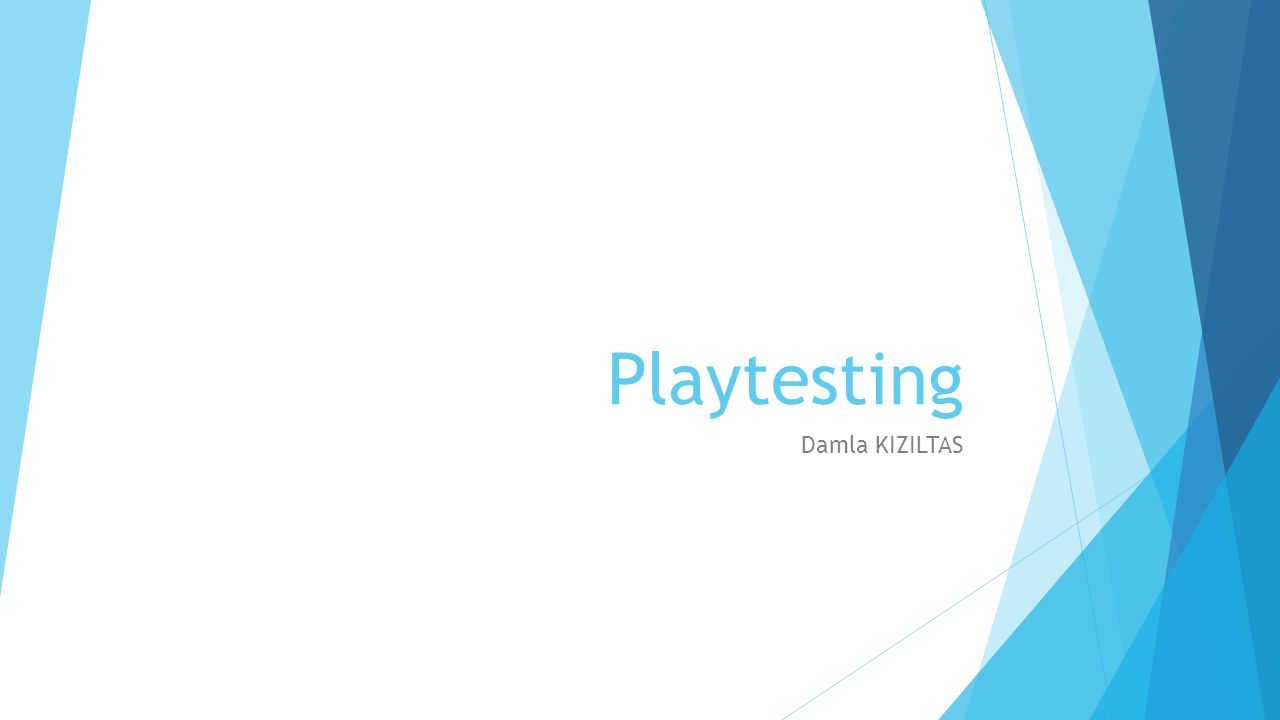 Playtesting Damla KIZILTAS