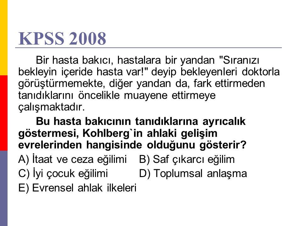 KPSS 2008 Bir hasta bakıcı, hastalara bir yandan