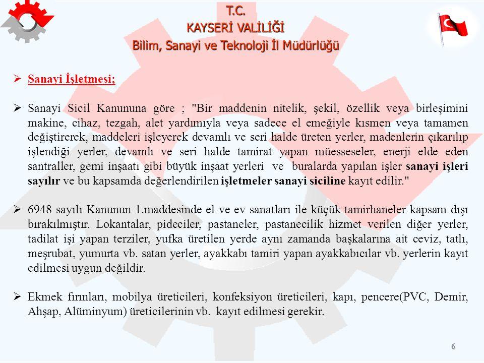 T.C. KAYSERİ VALİLİĞİ Bilim, Sanayi ve Teknoloji İl Müdürlüğü 7