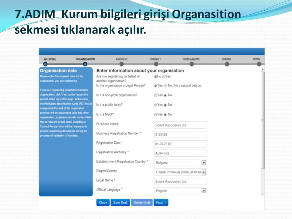 7.ADIM Kurum bilgileri girişi Organasition sekmesi tıklanarak açılır.
