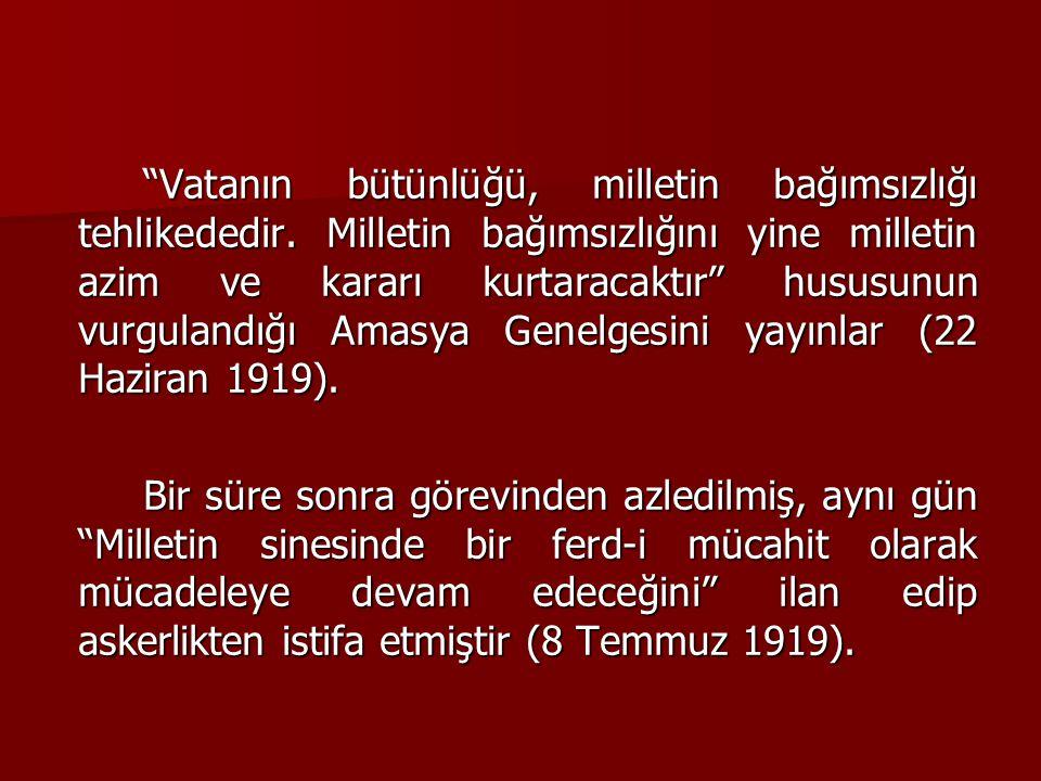 2- Erzurum Kongresi: 23 Temmuz-7 Ağustos 1919 Kongre sonunda Ulusal sınırlar içinde vatanın birbirinden ayrılmaz bir bütün olduğu, Hıristiyan nüfusa siyasi imtiyazlar verilemeyeceği karara bağlanıp, kongre kararlarını yürütmek üzere içlerinde Mustafa Kemal Paşa'nın da bulunduğu Temsilciler Heyeti oluşturulmuştur.