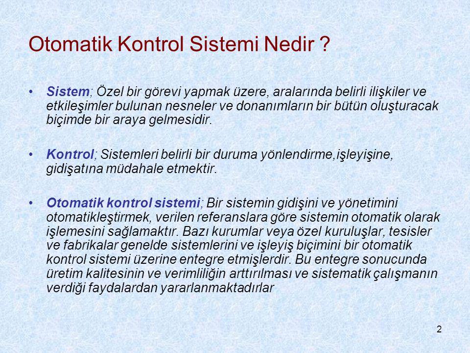 2 Otomatik Kontrol Sistemi Nedir .