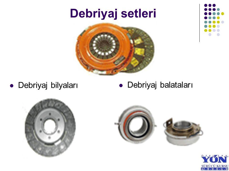 Debriyaj setleri Debriyaj balataları Debriyaj bilyaları