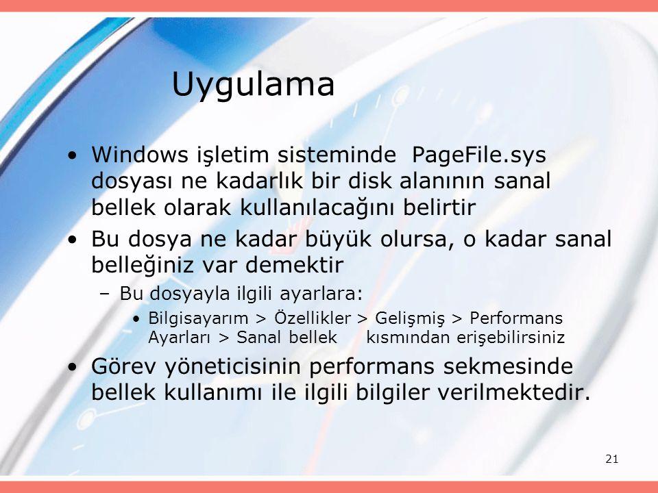 21 Uygulama Windows işletim sisteminde PageFile.sys dosyası ne kadarlık bir disk alanının sanal bellek olarak kullanılacağını belirtir Bu dosya ne kad