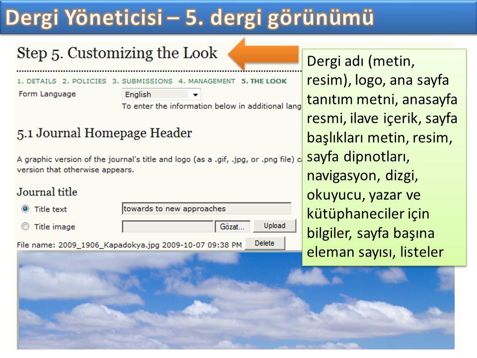 Dergi adı (metin, resim), logo, ana sayfa tanıtım metni, anasayfa resmi, ilave içerik, sayfa başlıkları metin, resim, sayfa dipnotları, navigasyon, di