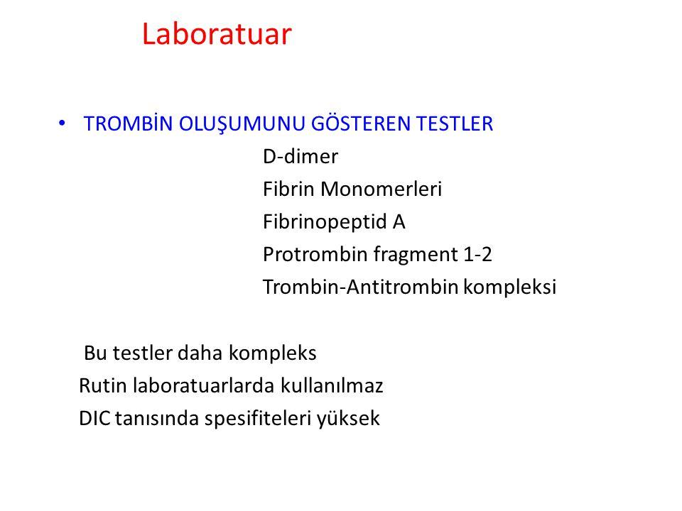 TARAMA TESTLERİ Trombosit Sayısı Protrombin Zamanı aPTT Trombin Zamanı Fibrinojen Düzeyi Kolay, basit ve her yerde yapılan testler Hemostatik kompenen