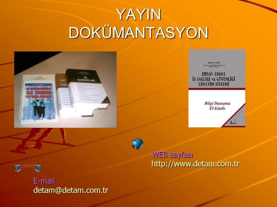 YAYIN DOKÜMANTASYON E-mail detam@detam.com.tr WEB sayfası http://www.detam.com.tr