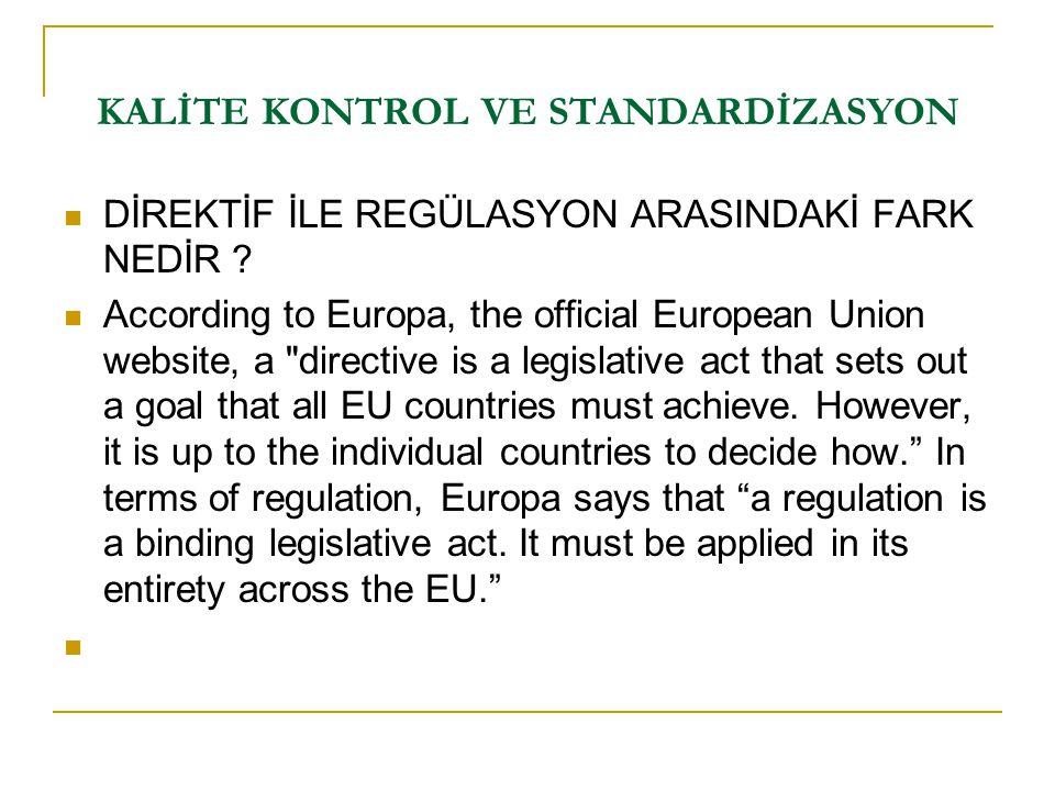 DİREKTİF İLE REGÜLASYON ARASINDAKİ FARK NEDİR ? According to Europa, the official European Union website, a