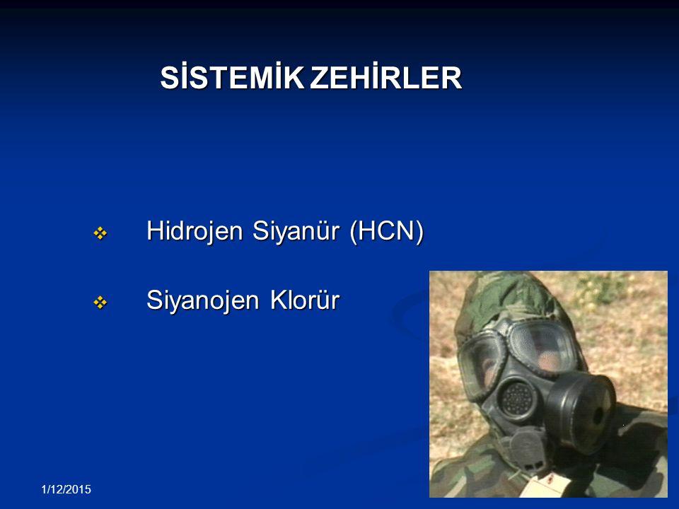 1/12/2015 43 v Hidrojen Siyanür (HCN) v Siyanojen Klorür SİSTEMİK ZEHİRLER
