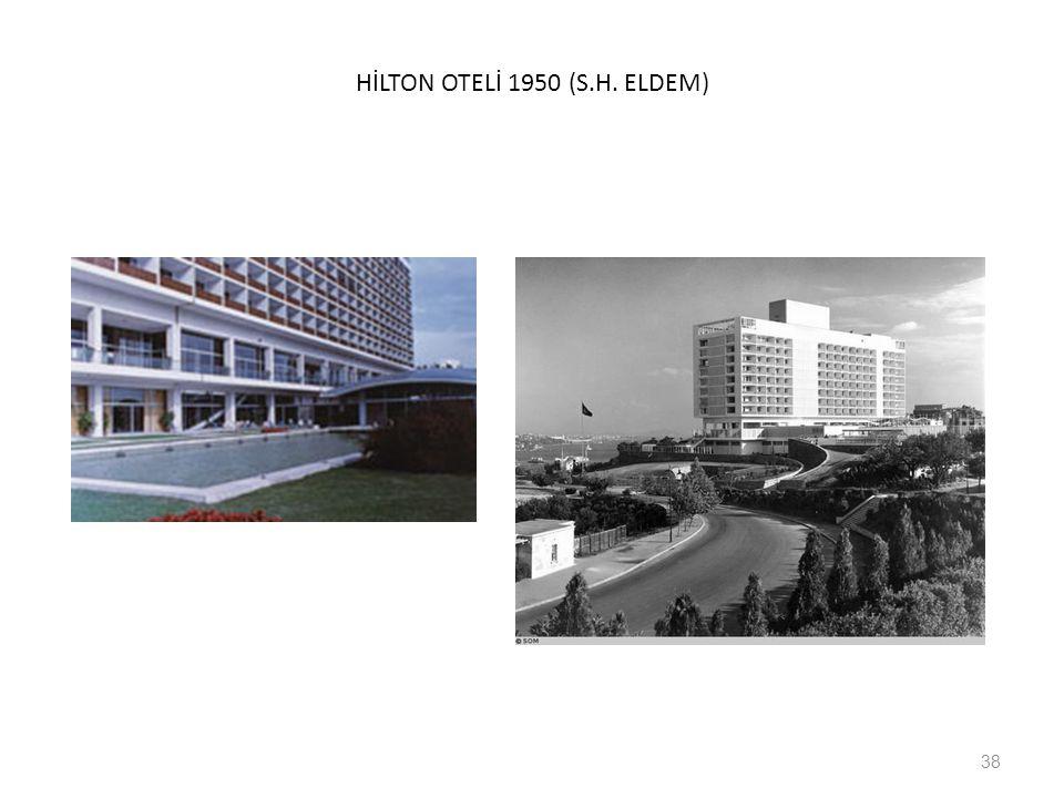 HİLTON OTELİ 1950 (S.H. ELDEM) 38