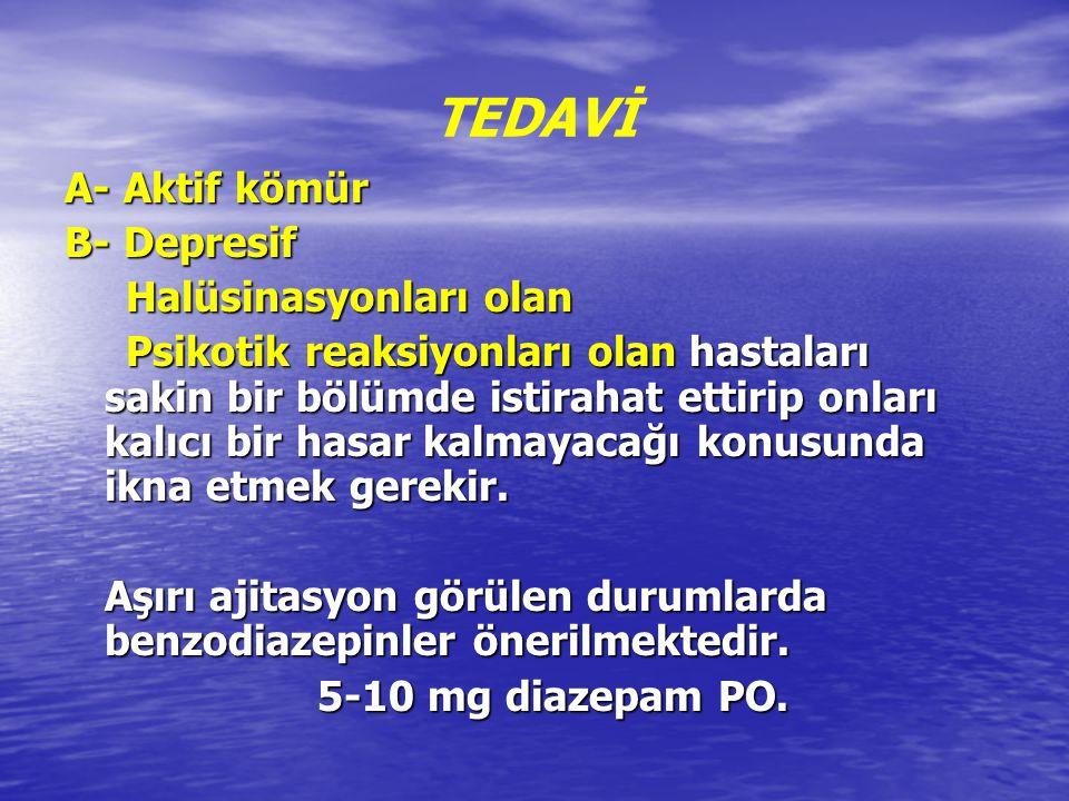 C- Hipotansiyon: 10-20 ml/kg isotonik sıvı infüzyonu 10-20 ml/kg isotonik sıvı infüzyonu Dopamin 5-20 mcg/kg/dk Dopamin 5-20 mcg/kg/dk Norepinefrin Adult : 0,5-1 mcg/dk infüzyon Norepinefrin Adult : 0,5-1 mcg/dk infüzyon Çocuk: 0,1 mcg/kg/dk Çocuk: 0,1 mcg/kg/dk infüzyon infüzyon