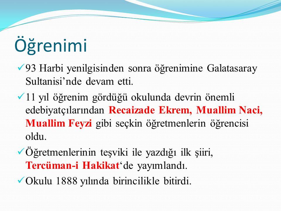 Öğrenimi 93 Harbi yenilgisinden sonra öğrenimine Galatasaray Sultanisi'nde devam etti. 11 yıl öğrenim gördüğü okulunda devrin önemli edebiyatçılarında