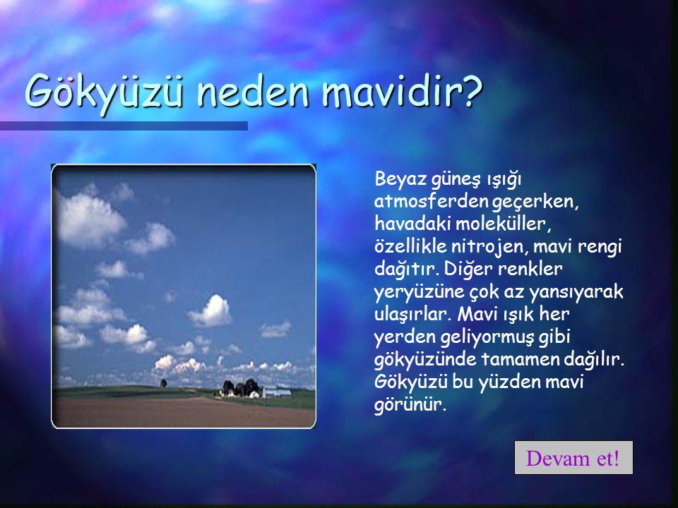 Gökyüzü neden mavidir.