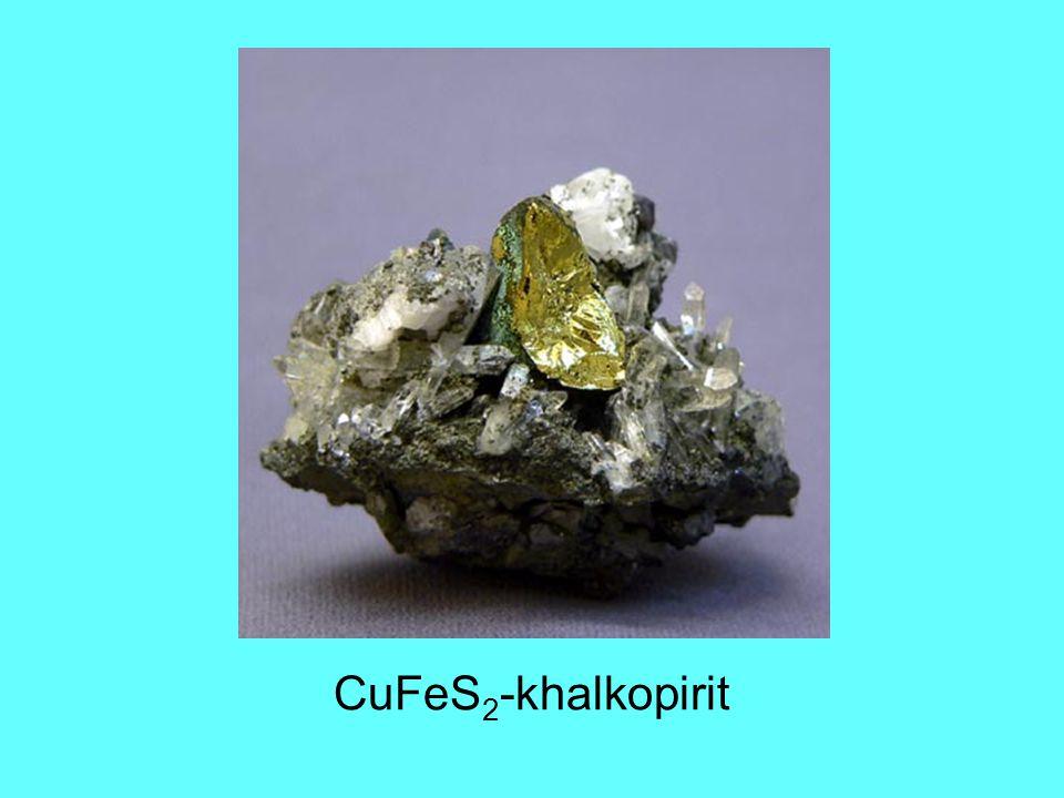 CuFeS 2 -khalkopirit