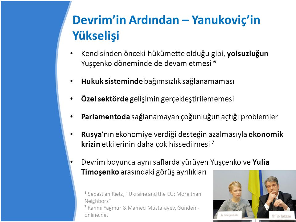 Ukrayna ve Türkiye arasında dış politika ve doğu-batı ilişkileri adına ne gibi benzerlikler ve ayrılıklar saptanabilir.