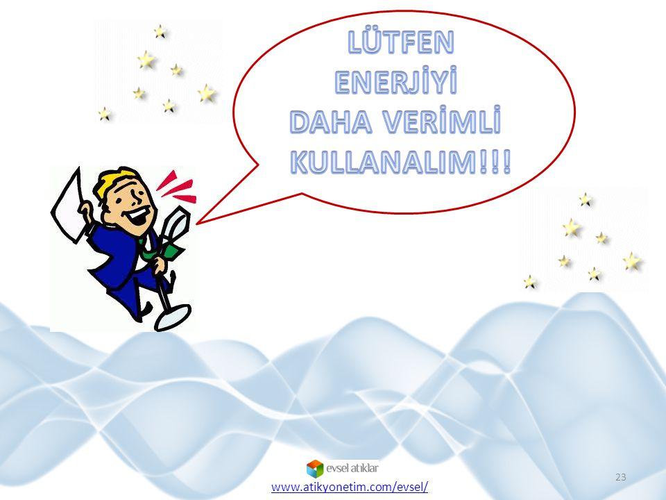 23 www.atikyonetim.com/evsel/