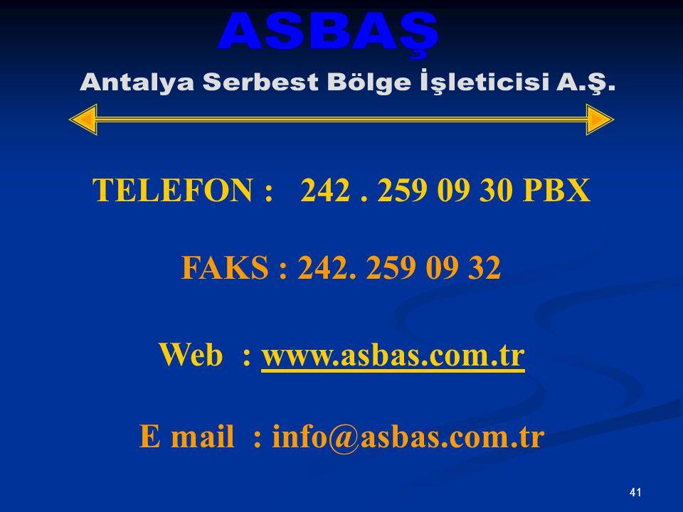 41 TELEFON : 242.259 09 30 PBX FAKS : 242.