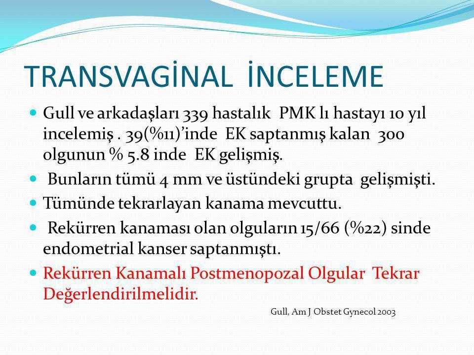 Gull ve arkadaşları 339 hastalık PMK lı hastayı 10 yıl incelemiş.