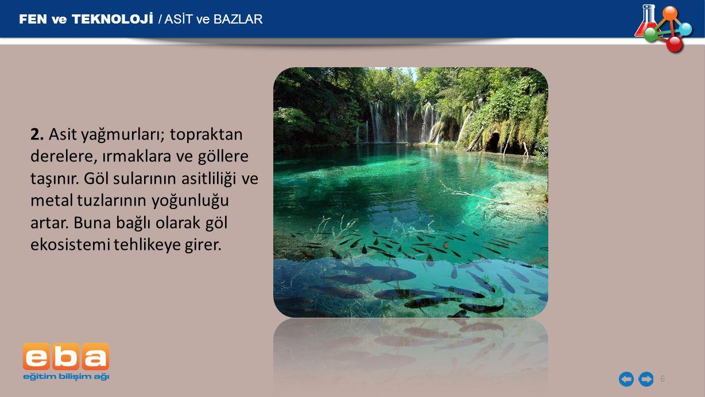 FEN ve TEKNOLOJİ / ASİT ve BAZLAR 7 3.