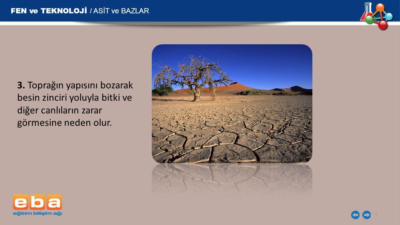FEN ve TEKNOLOJİ / ASİT ve BAZLAR 8 4.
