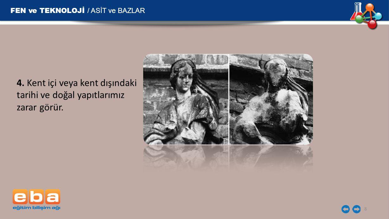 FEN ve TEKNOLOJİ / ASİT ve BAZLAR 9 5.