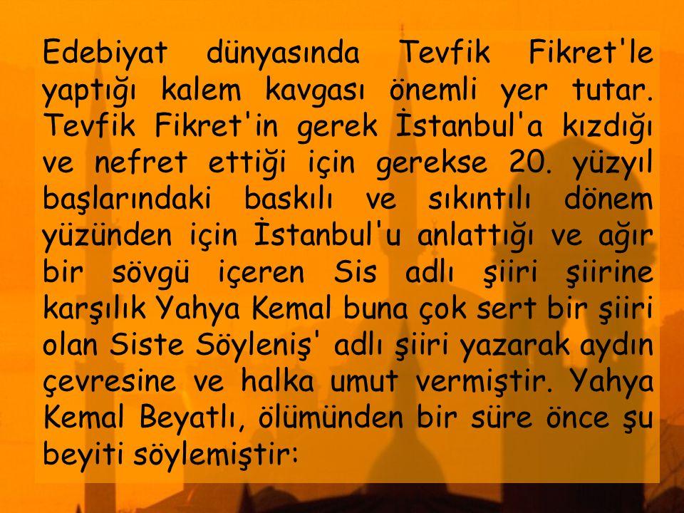 Çoğu edebiyat otoritesi tarafından Türk şiirinde Ahmet Muhip Dıranas ve Necip Fazıl Kısakürek 'ten sonra şiiri en rahat söyleyen,hecelerde zorlanmayan