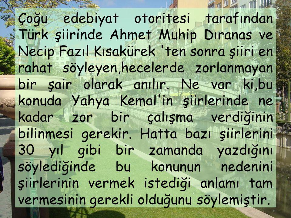 Bunda o kadar başarılıdır ki Süleymaniye'de Bayram Sabahı adlı şiirinde okuyucu tarihi bir iklimin yanı sıra müzikal ve ruhî bir havaya sokar, bu hava