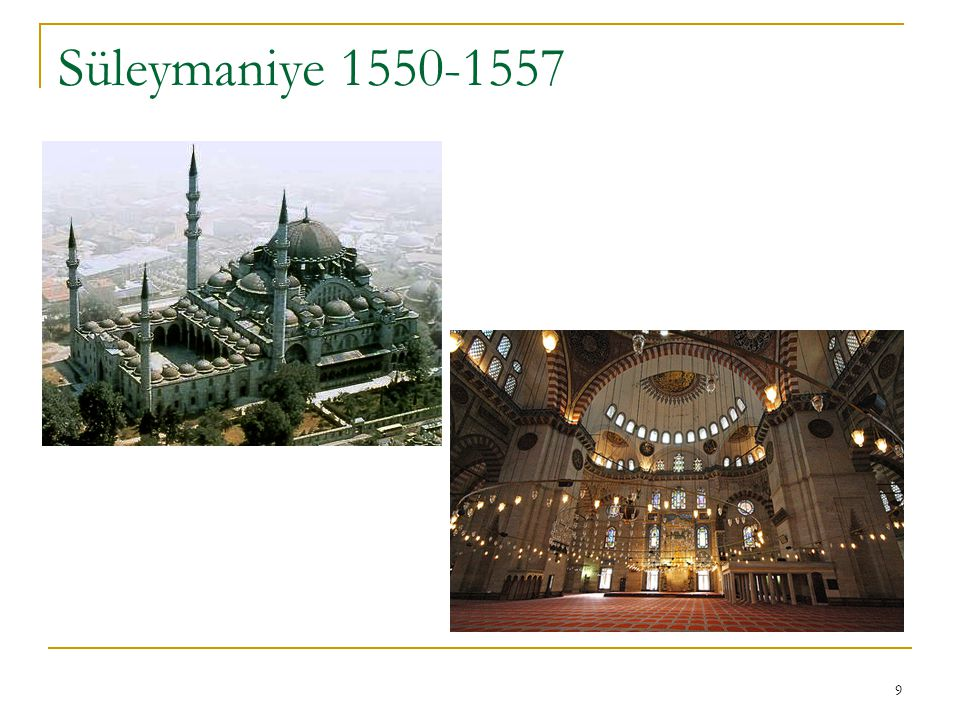 9 Süleymaniye 1550-1557
