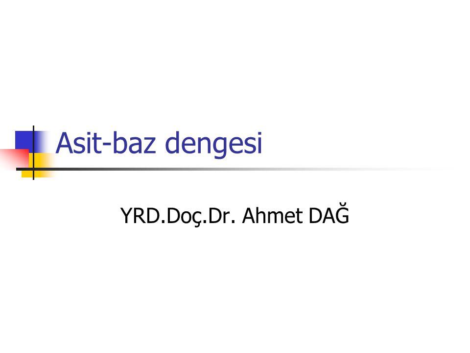 Asit-baz dengesi YRD.Doç.Dr. Ahmet DAĞ