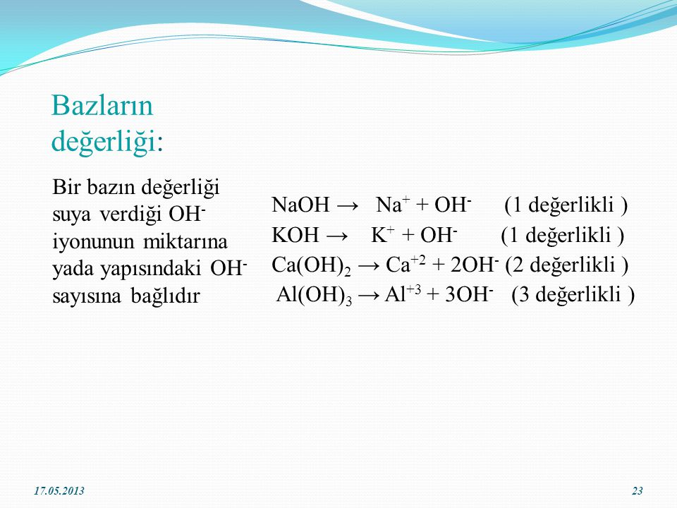 Bazların Kullanım Alanları Sodyum hidroksit (NaOH) sabun yapımında kullanılır.Bu yüzden sabun ağzımıza ve gözümüze değdiğinde acı verir. Diş macunu ve