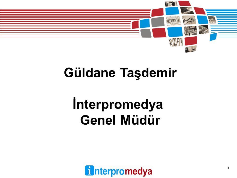 1 Güldane Taşdemir İnterpromedya Genel Müdür