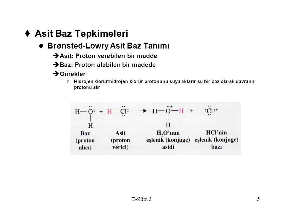 Bölüm 35  Asit Baz Tepkimeleri Brønsted-Lowry Asit Baz Tanımı  Asit: Proton verebilen bir madde  Baz: Proton alabilen bir madede  Örnekler  Hidro