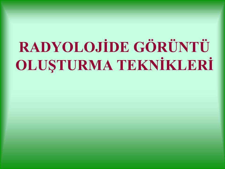 RADYOGRAFİ ve BANYO TEKNİĞİ Dr. Erol Akgül Ç. Ü. SHMYO / Radyoloji