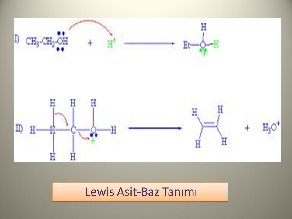 Lewis Asit-Baz Tanımı Asit: elektron nokta yapısında elektron boşluğu bulunduran ve dolayısıyla elektron çifti bağlayabilen, Baz: elektron nokta yapısında ortaklanmamış elektron çifti bulunduran ve dolayısıyla elektron çifti verebilen maddedir Asit: elektron nokta yapısında elektron boşluğu bulunduran ve dolayısıyla elektron çifti bağlayabilen, Baz: elektron nokta yapısında ortaklanmamış elektron çifti bulunduran ve dolayısıyla elektron çifti verebilen maddedir
